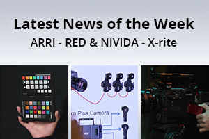 news of the week i47-e128- arri, red and nividia, x-rite