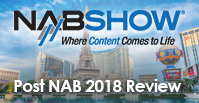 Post NAB 2018 Review