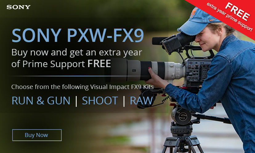 Sony FX9 Visual Impact kits and extra prime support
