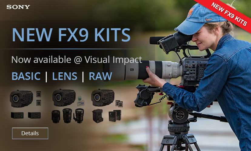 Sony FX9 Visual Impact kits